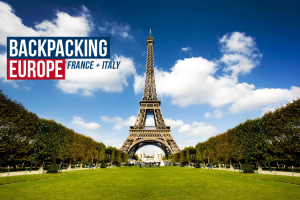 Backpacking Europe: France + Italy