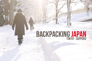 Backpacking Japan (Tokyo-Sapporo)