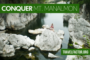 Conquer Mt. Manalmon