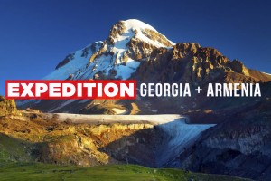 Expedition Georgia + Armenia